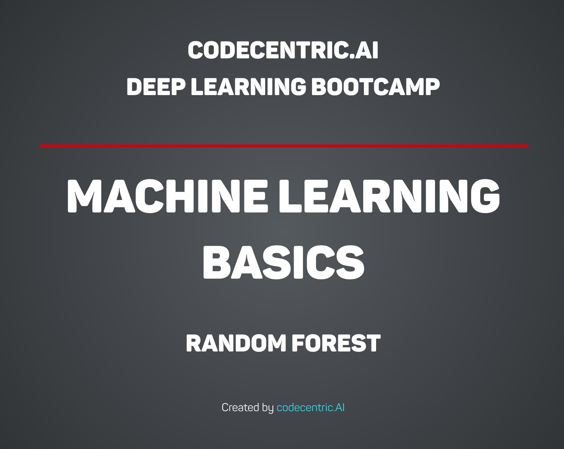 Machine Learning Basics - Random Forest